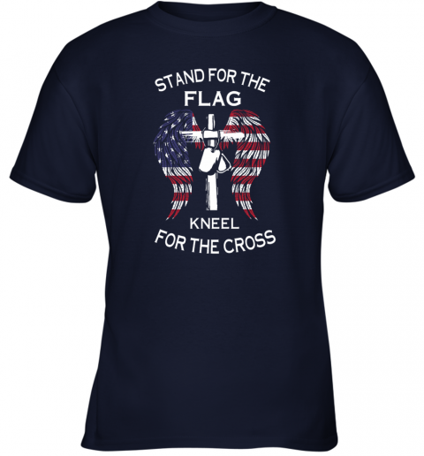 stand for the flag kneel for the cross Youth T-Shirt