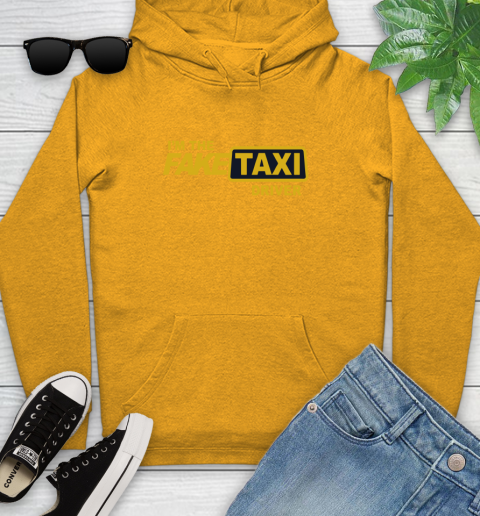I am the Fake taxi driver Youth Hoodie 3