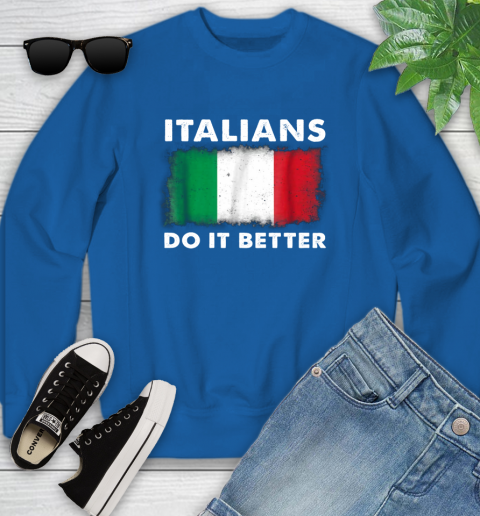 Italians Do It Better Youth Sweatshirt 7