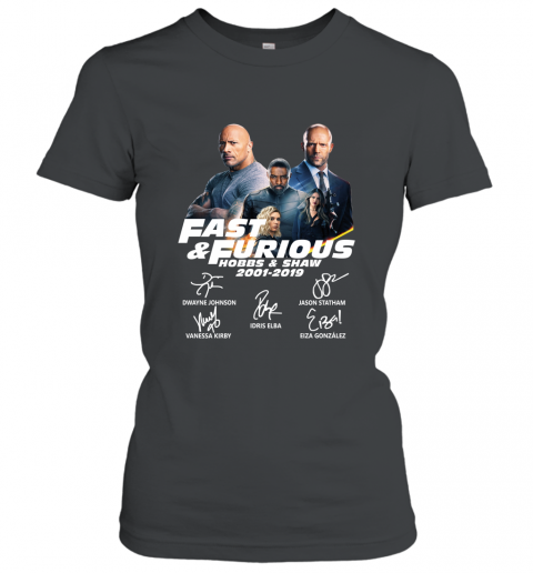 18 Years Of Fast And Furious Hobbs And Shaw Signature Womens T Shirt