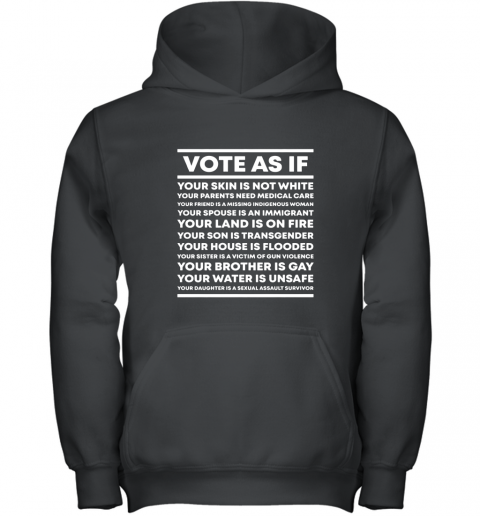 Vote As If T Shirt Youth Hoodie