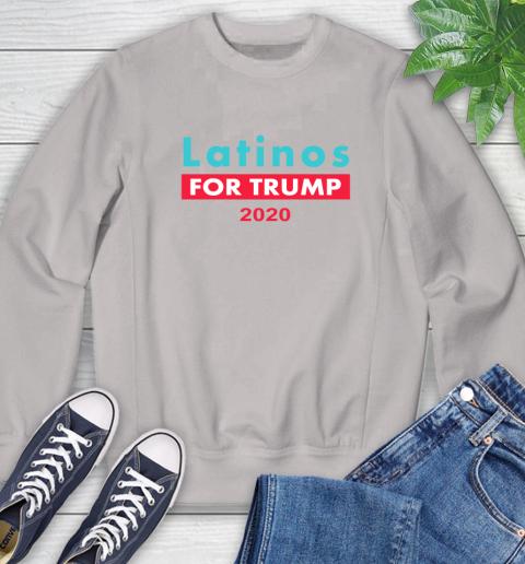 Latinos Trump 2020 Sweatshirt 12