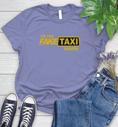I am the Fake taxi driver Women's T-Shirt 11