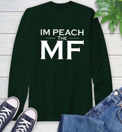 Impeach The Mf Long Sleeve T-Shirt 7