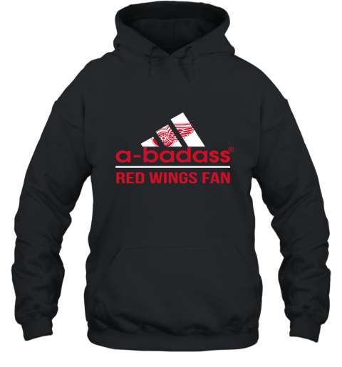 NHL A Badass Detroit Red Wings Fan Adidas Hockey Sports Hoodie