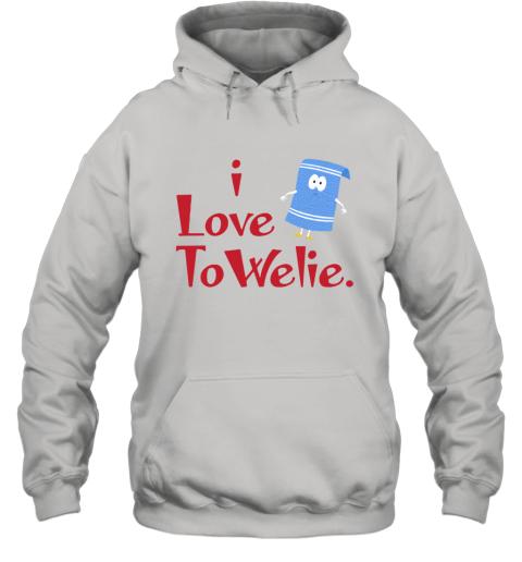 I LOVE TOWELIE Hoodie