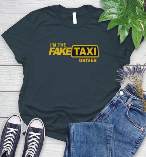 I am the Fake taxi driver Women's T-Shirt 8