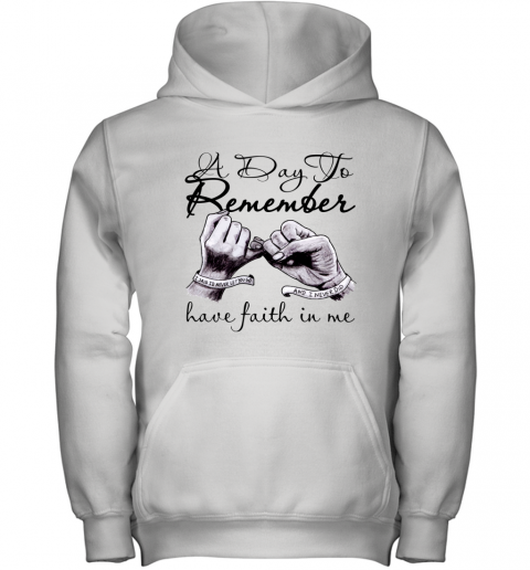 a day to remember have faith in me Youth Hoodie