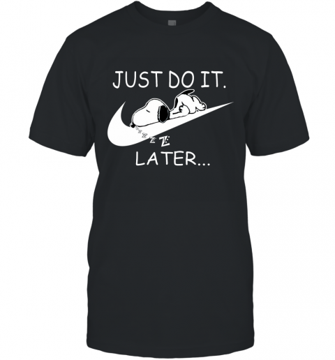 Nike Just Do It Later Snoopy T-Shirt
