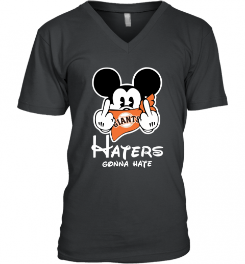 MLB San Francisco Giants Haters Gonna Hate Mickey Mouse Disney Baseball T Shirt V-Neck T-Shirt