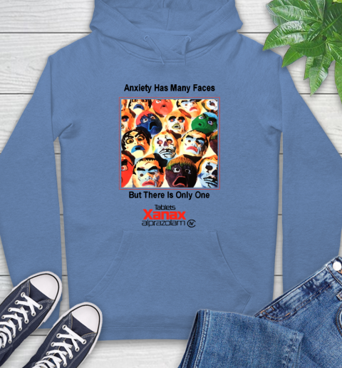 Anxiety Has Many Faces Xanax Promotional Shirt Hoodie 9