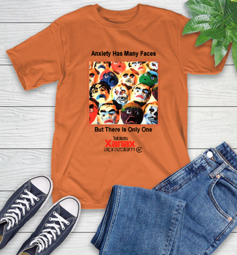 Anxiety Has Many Faces Xanax Promotional Shirt T-Shirt 3