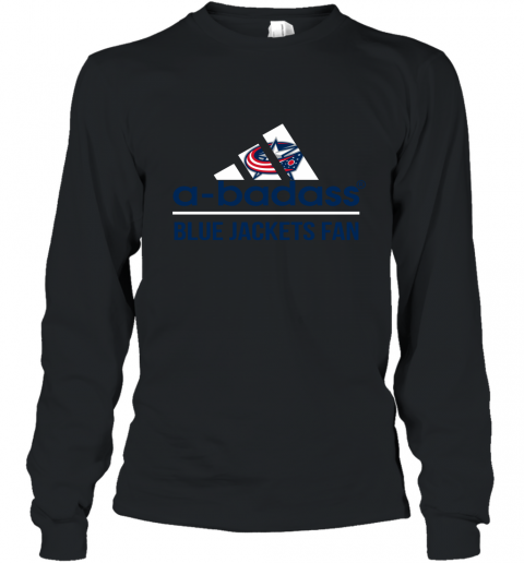 NHL A Badass Columbus Blue Jackets Fan Adidas Hockey Sports Long Sleeve T-Shirt