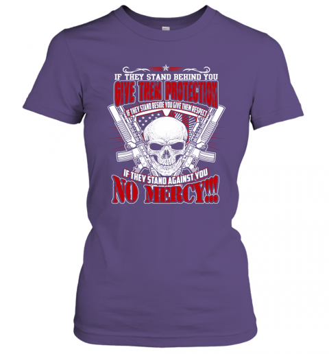 Veteran Shirt Army Shirt If They Stand Behind You give Them Protection Women Tee
