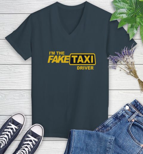 I am the Fake taxi driver Women's V-Neck T-Shirt 8