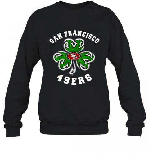 NFL San Francisco 49ers Three Leaf Clover St Patrick's Day Football Sports Sweatshirt