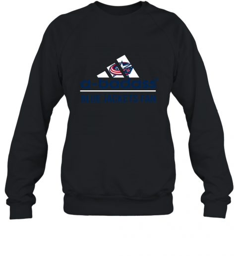 NHL A Badass Columbus Blue Jackets Fan Adidas Hockey Sports Sweatshirt