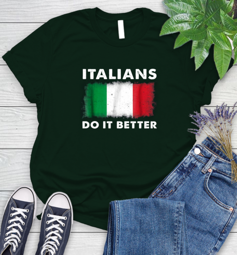Italians Do It Better Women's T-Shirt 6