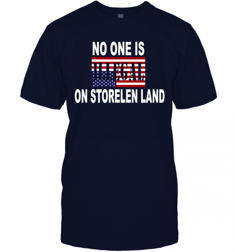 no one is illegal on storlen land T-Shirt