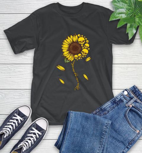 Skull You are my sunshine T-Shirt 2