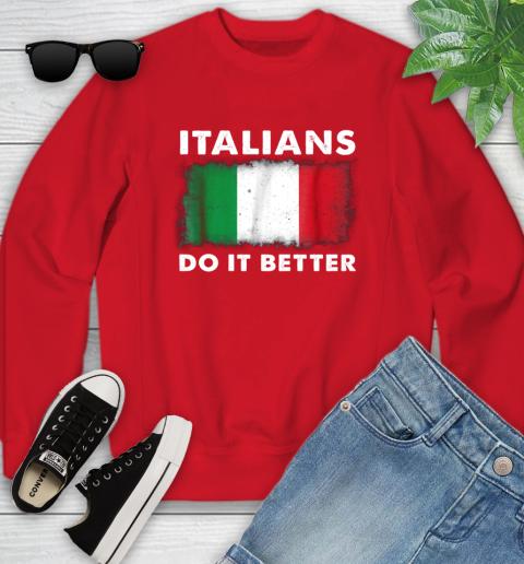 Italians Do It Better Youth Sweatshirt 8