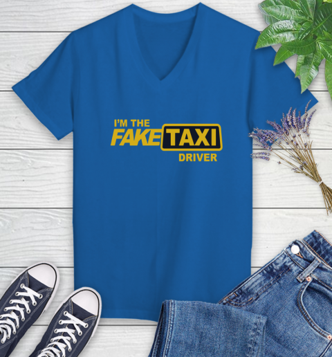 I am the Fake taxi driver Women's V-Neck T-Shirt 10