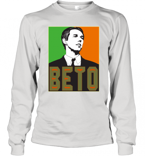 2020 Beto O'Rourke For President Long Sleeve T-Shirt