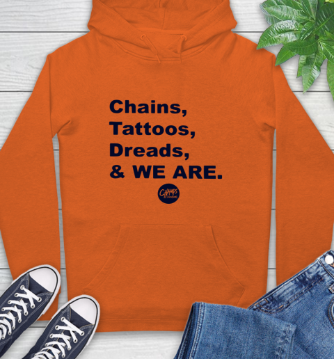Penn State Chains Tattoos Dreads And We Are Hoodie 3
