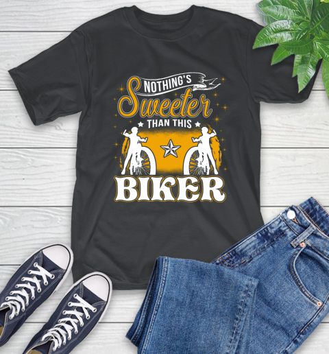 Nothing's Sweeter Than This Biker Sports T-Shirt