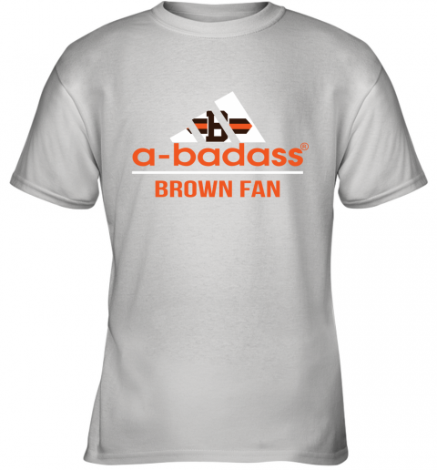 NFL A Badass Cleveland Browns Fan Adidas Football Sports Youth T-Shirt