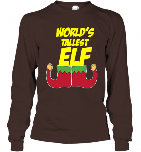 World's Tallest Elf  Funny Christmas Long Sleeve