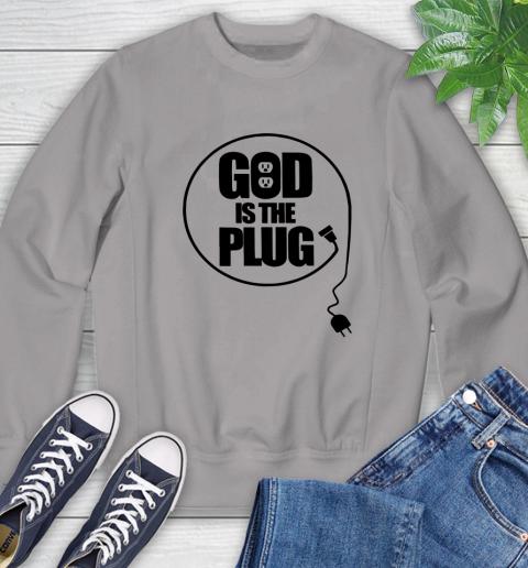 God is the plug Sweatshirt 3