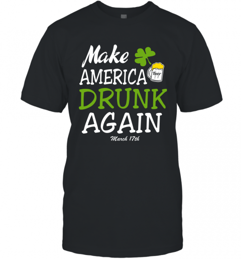 Funny Beer Lover Shirt Make America Drunk Again Drinking Team Here T-Shirt