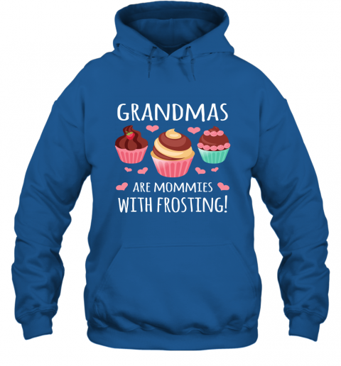 Grandmas Are Mommies With Frosting Shirt Christmas Gift for Grandma Hoodie