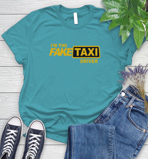 I am the Fake taxi driver Women's T-Shirt 12