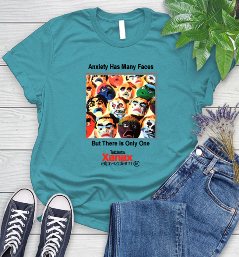 Anxiety Has Many Faces Xanax Promotional Shirt Women's T-Shirt 11