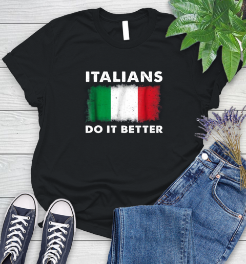Italians Do It Better Women's T-Shirt 1