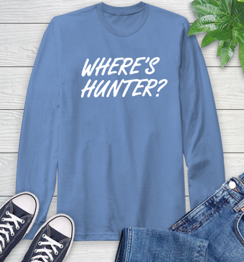 Where Is Hunter Long Sleeve T-Shirt 12