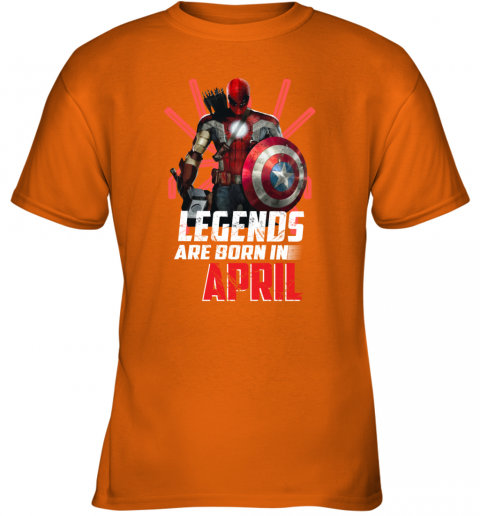 Avengers All Heroes One Legends Are Born In APRIL Youth T-Shirt