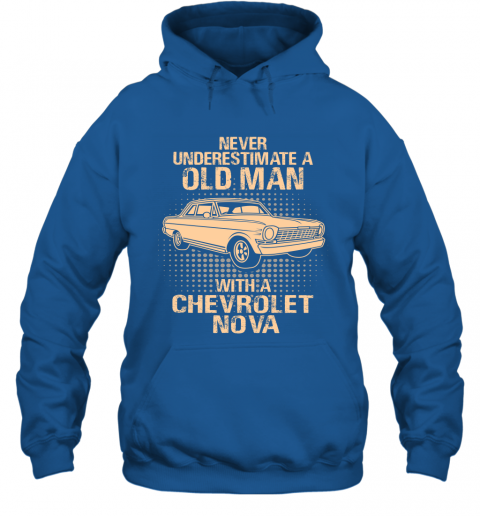 Never Underestimate An Old Man With A Chevrolet Nova  Vintage Car Lover Gift Hoodie