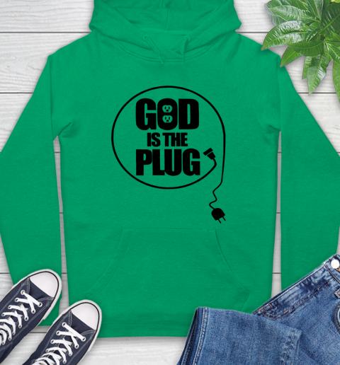 God is the plug Hoodie 5