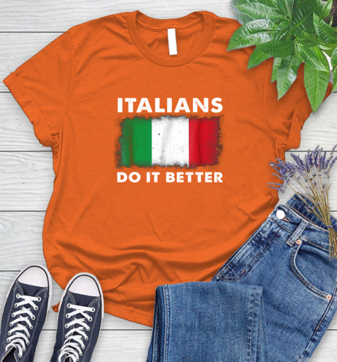Italians Do It Better Women's T-Shirt 17