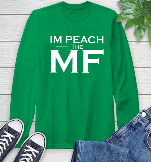 Impeach The Mf Long Sleeve T-Shirt 8