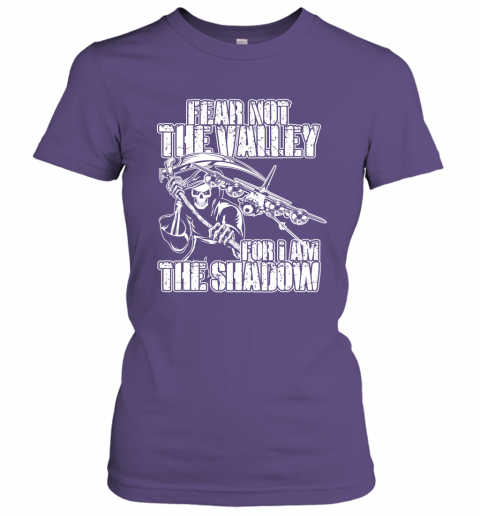 Fear Not The Valley For I Am The Shadow Hoodie T shirt Sweater Women Tee