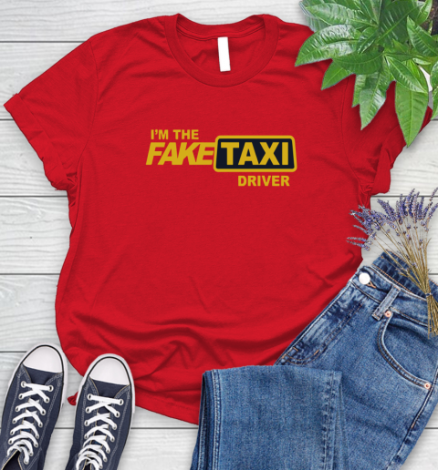 I am the Fake taxi driver Women's T-Shirt 9