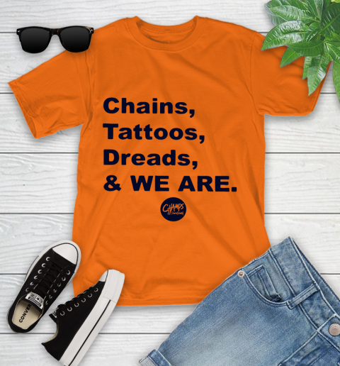 Penn State Chains Tattoos Dreads And We Are Youth T-Shirt 4