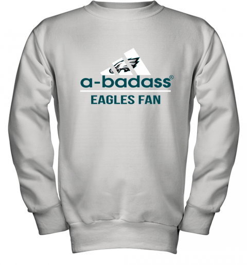 NFL A Badass Philadelphia Eagles Fan Adidas Football Sports Youth Sweatshirt
