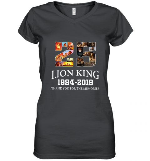 25 years The Lion King 1994 2019 thank you for the memories Women's V-Neck T-Shirt