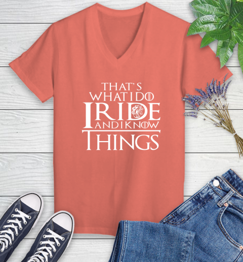 That's What I Do I Ride And I Know Things Horse Riding Women's V-Neck T-Shirt 6