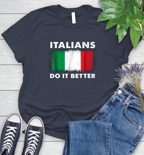 Italians Do It Better Women's T-Shirt 28